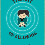 Free eBook: The Art of Allowing – Align With The Energy of Healing & Manifestation